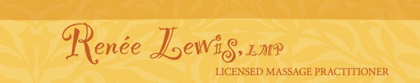 Renee Lewis, LMP - Licensed Massage Practitioner